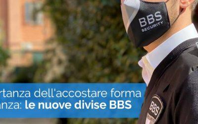 L'IMPORTANZA DELL'ACCOSTARE FORMA E SOSTANZA: LE NUOVE DIVISE BBS